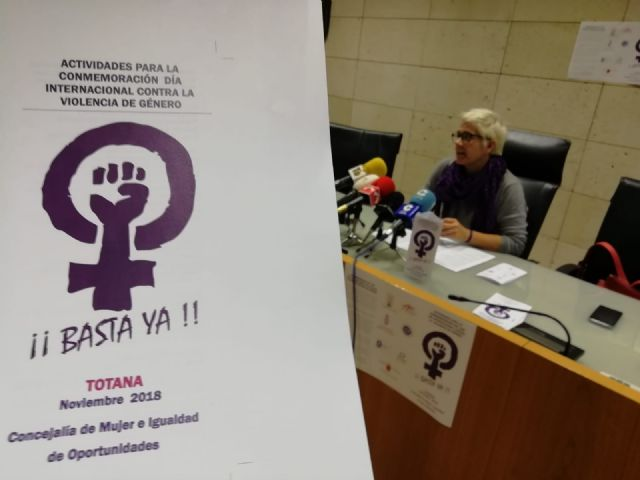 Comienza hoy en Totana el programa de actividades para conmemorar el 25-N, Día Internacional contra la Violencia de Género, que cuenta con cerca de una veintena de actos