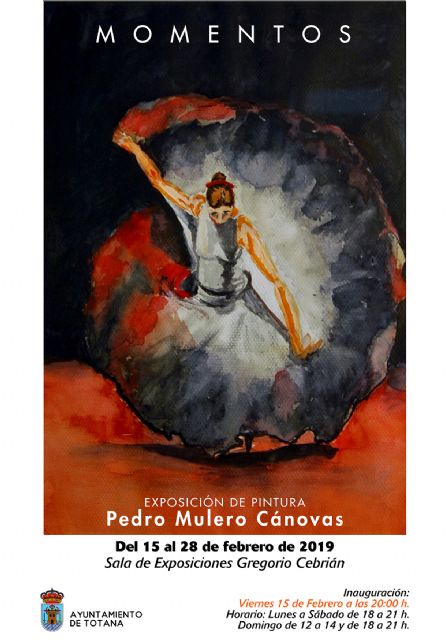 "Tomorrow the painting exhibition titled ""Momentos"", by Pedro Mulero Cánovas opens"
