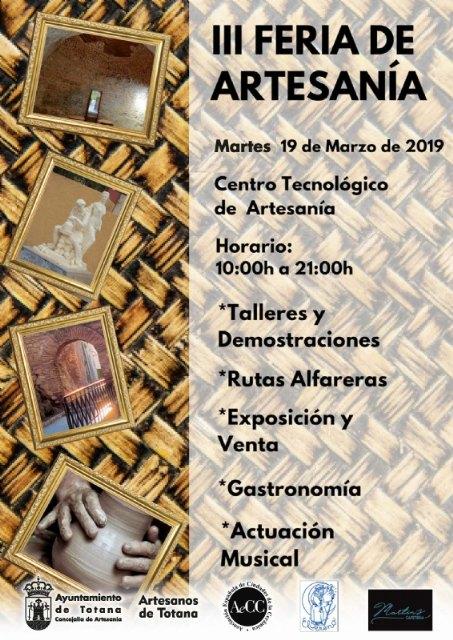La III Feria de la Artesanía de Totana se celebrará el martes 19 de marzo en el entorno del Centro Tecnológio de la Artesanía - 3, Foto 3