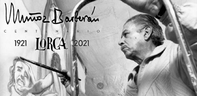 El Ayuntamiento de Lorca organiza una serie de actos para conmemorar el centenario del nacimiento del pintor lorquino Manuel Muñoz Barberán - 2, Foto 2