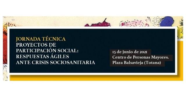 """[Se celebra mañana la Jornada Técnica """"Proyectos de Participación Social: Respuestas ágiles ante la crisis sociosanitaria"""", en el Centro de Personas Mayores"""