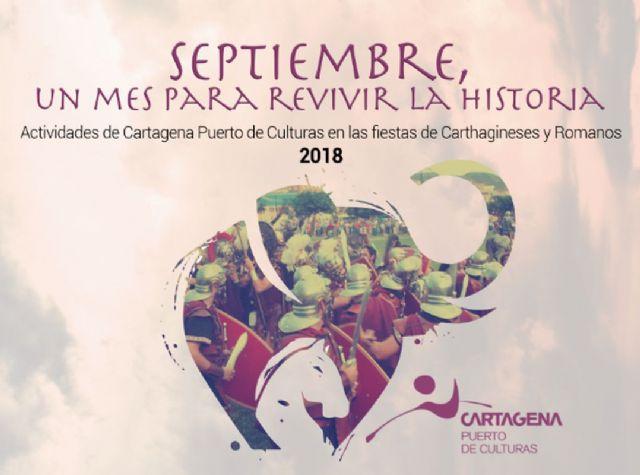 Cartagena Puerto de culturas se suma a las fiestas de Carthagineses y Romanos con una programación especial - 1, Foto 1