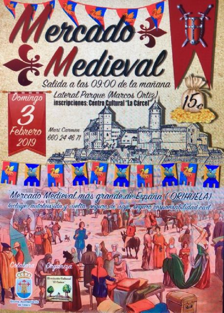 They organize a visit to the Medieval Market of Orihuela, the largest in Spain, next February 3