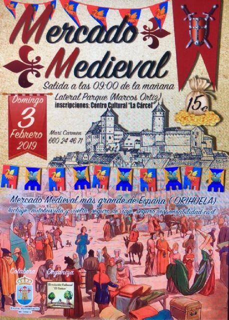 Organizan una visita al Mercado Medieval de Orihuela, el más grande de España, el próximo 3 de febrero