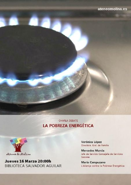 El Ateneo Villa de Molina de Segura organiza una charla-debate sobre la pobreza energética el jueves 16 de marzo - 1, Foto 1