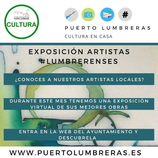 La Concejalía de Cultura del Ayuntamiento de Puerto Lumbreras conmemora el Día Mundial del Arte con una exposición virtual que reúne a cerca de 30 artistas lumbrerenses - 1, Foto 1