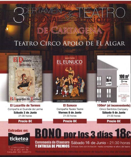 El Teatro Circo Apolo El Algar trae la representacion de El Lazarillo de Tormes, El Eunuco y 100 m2 (el inconveniente) - 1, Foto 1