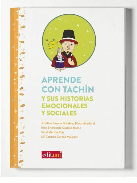 La Universidad de Murcia publica el libro 'Aprende con Tachín', un manual para profesores y familias de escolares con autismo - 1, Foto 1