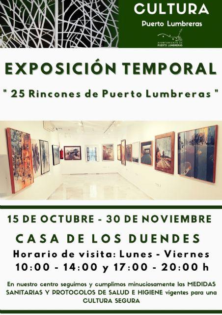 La Casa de los Duendes alberga desde hoy hasta el 30 de noviembre la exposición 25 rincones de Puerto Lumbreras - 1, Foto 1