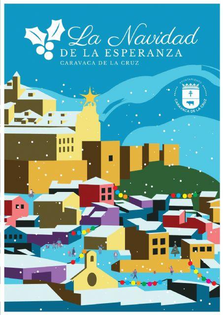 Caravaca y sus pedanías celebran ´La Navidad de la Esperanza´ con cerca de cincuenta actividades organizadas por el Ayuntamiento y adaptadas a la normativa de prevención del Covid-19 - 1, Foto 1
