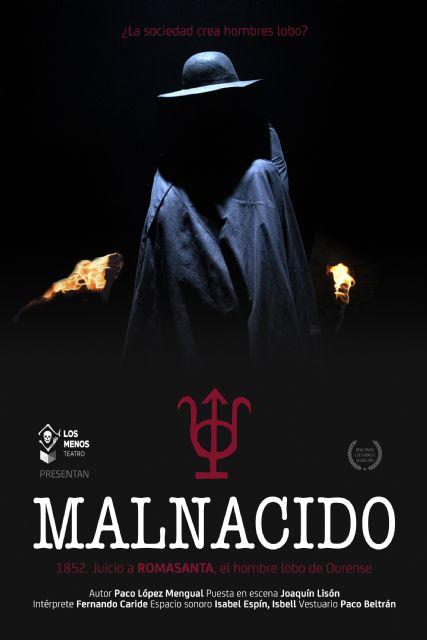 Los Menos Teatro presenta la obra de suspense y misterio MALNACIDO. 1852. Juicio a Romasanta, el hombre lobo de Ourense, en el Teatro Villa de Molina el sábado 20 de febrero - 1, Foto 1