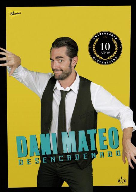 DANI MATEO DESENCADENADO llega al Teatro Villa de Molina el sábado 18 de marzo - 1, Foto 1