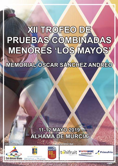 Alhama, aguarda ya su cita con las combinadas menores 'Los Mayos' - 1, Foto 1