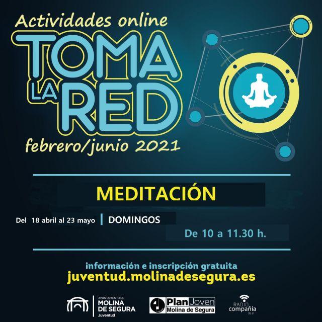 La Concejalía de Juventud de Molina de Segura ofrece varias actividades online los días 17 y 18 de abril, incluidas en el programa TOMA LA RED - 2, Foto 2