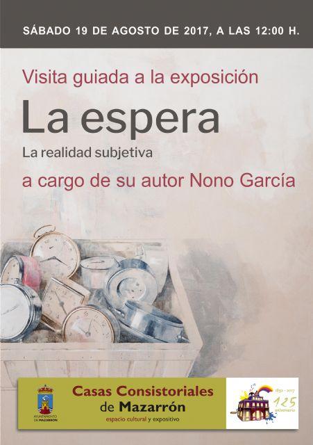 """Nono García ofrece una visita guiada a su exposición """"La Espera"""" de Casas Consistoriales - 2, Foto 2"""