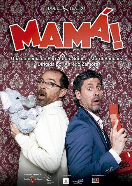 Regresa el teatro a la Casa de Cultura de la mano de Doble K Teatro y su obra 'Mamá!' - 1, Foto 1