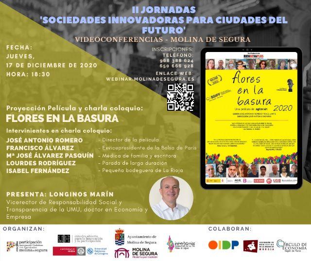 Proyección de la película Flores en la basura, y posterior charla coloquio, el jueves 17 de diciembre en Molina de Segura, en las II Jornadas online Sociedades innovadoras para ciudades del futuro - 1, Foto 1