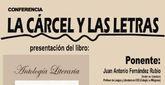 La conferencia La Cárcel y las letras tendrá lugar el próximo 4 de febrero