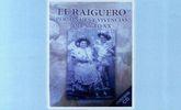 La presentación de libro El Raiguero. Personajes y vivencias del siglo XX, de Miguel Ponce, tendrá lugar el 19 de febrero