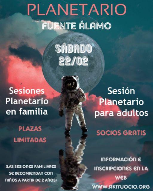Fuente Álamo brindará la experiencia de conocer un planetario dentro de su programación cultural - 1, Foto 1