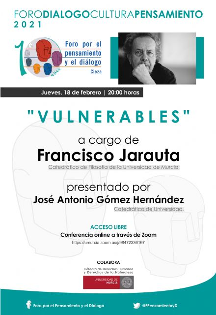 """Foro por el Pensamiento y el Diálogo organiza la videoconferencia """"Vulnerables"""" - 1, Foto 1"""