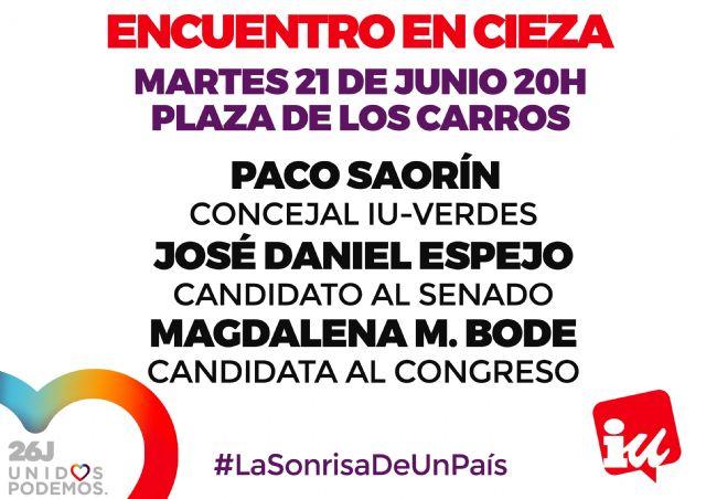 IU-Verdes convoca un encuentro con los candidatos de Unidos Podemos en la Plaza de los Carros de Cieza - 1, Foto 1