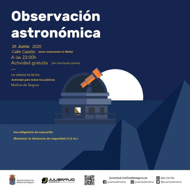 El programa UN VERANO DE RETOS, de la Concejalía de Juventud de Molina de Segura, ofrece como primera actividad una observación astronómica el viernes 26 de junio - 1, Foto 1