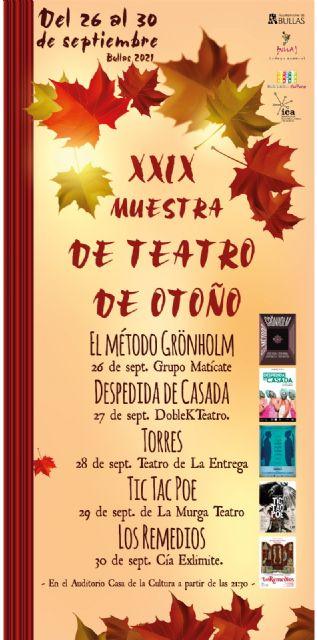 Bullas celebra la XXIX Muestra de Teatro en Otoño con grandes compañías - 2, Foto 2