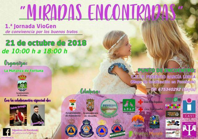 Las primeras jornadas VioGen, Miradas Encontradas se celebrarán el próximo domingo 21 en La Matanza, Fortuna - 1, Foto 1