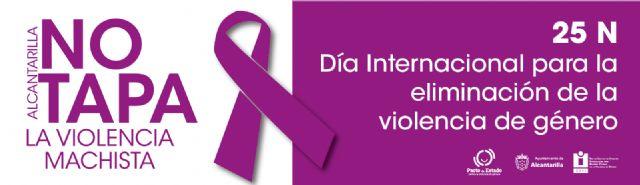 Alcantarilla comienza desde el lunes con los actos programados para conmemorar el 25N, con Alcantarilla NO TAPA la violencia machista - 1, Foto 1