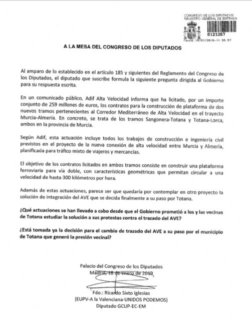 El Diputado de IU en el Congreso de los Diputados, Ricardo Sixto, interpela al Gobierno para que expliquen las actuaciones llevadas a cabo para solucionar el grave problema del Trazado del AVE a su paso por Totana