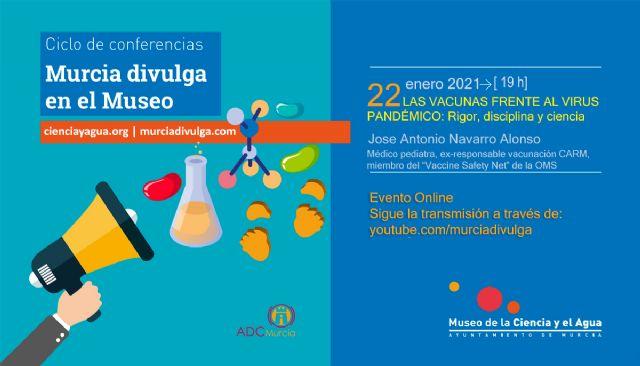 La importancia de la ciencia y su comunicación, protagonistas del ciclo de conferencias Murcia Divulga en el Museo - 1, Foto 1