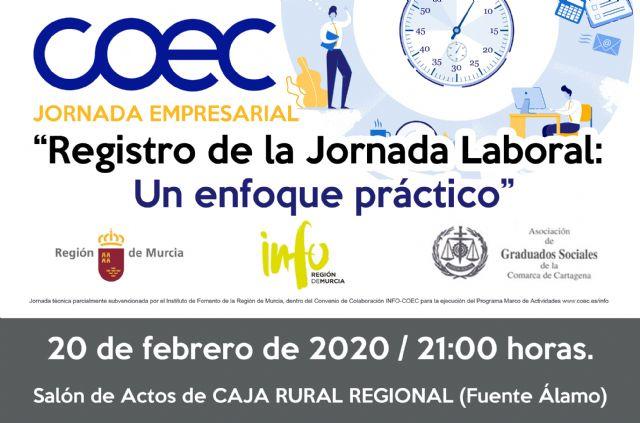 COEC organiza dos jornadas técnicas en Cartagena y Fuente Álamo sobre la nueva regulación de control horario - 2, Foto 2