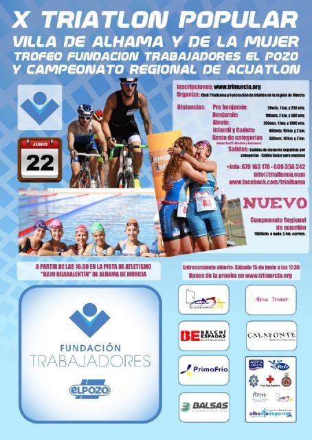 La Fundación de Trabajadores de ELPOZO patrocina y da nombre al Trofeo del X Triatlón Popular Villa de Alhama y de la Mujer por tercer año consecutivo, Foto 1