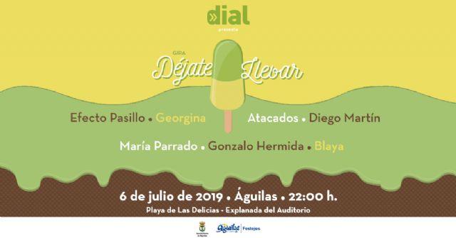 La gira Déjate llevar de Cadena Dial inaugura el verano en Águilas el sábado 6 de julio - 1, Foto 1