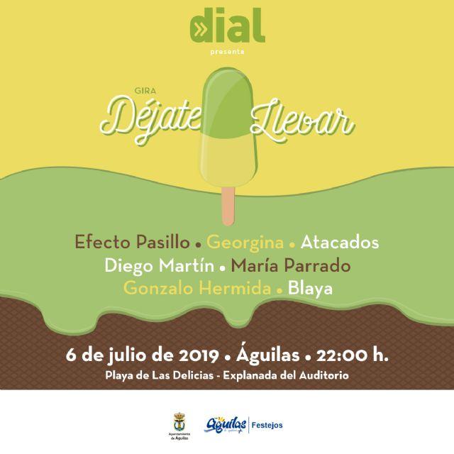 La gira Déjate llevar de Cadena Dial inaugura el verano en Águilas el sábado 6 de julio - 2, Foto 2