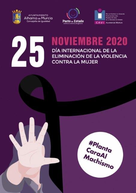 Alhama planta cara al machismo con motivo del 25N: Día Internacional de la Eliminación de la Violencia contra la Mujer - 2, Foto 2