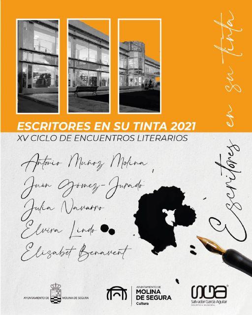 Antonio Muñoz Molina, Juan Gómez-Jurado, Julia Navarro, Elvira Lindo y Elísabet Benavent participan en el programa del Ciclo online Escritores en su tinta 2021 de Molina de Segura - 1, Foto 1