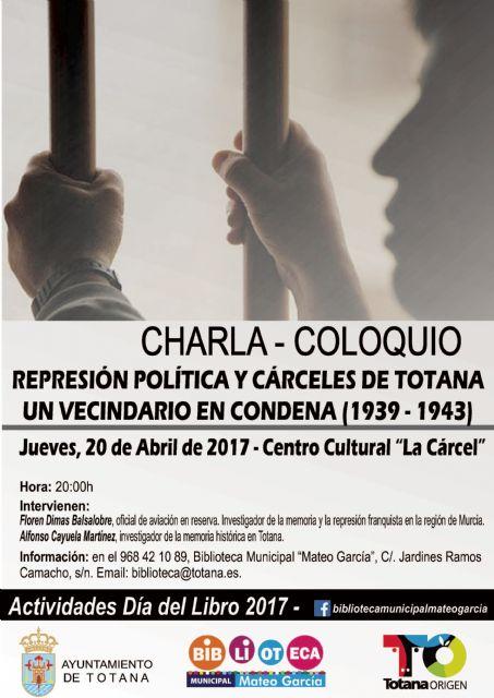 El Centro Sociocultural La C�rcel alberga mañana la charla-coloquio Represi�n pol�tica y c�rceles de Totana. Un vecindario en condena (1939-1943), Foto 1