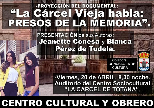 """Old prison speaks: Prisoners of memory"" Friday, April 20 at 8:30 p.m. - 1"