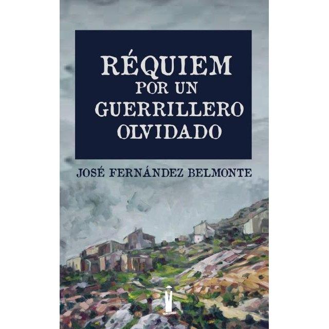 Presentación de la novela Réquiem por un guerrillero olvidado de José Fernández Belmonte - 1, Foto 1