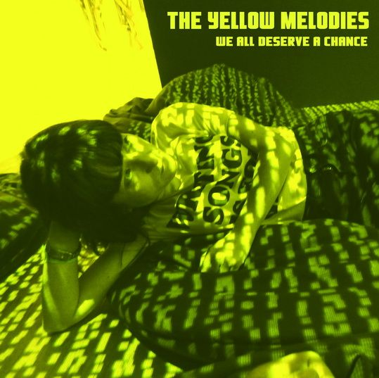 THE YELLOW MELODIES - We all deserve a chance SINGLE 7 - 1, Foto 1