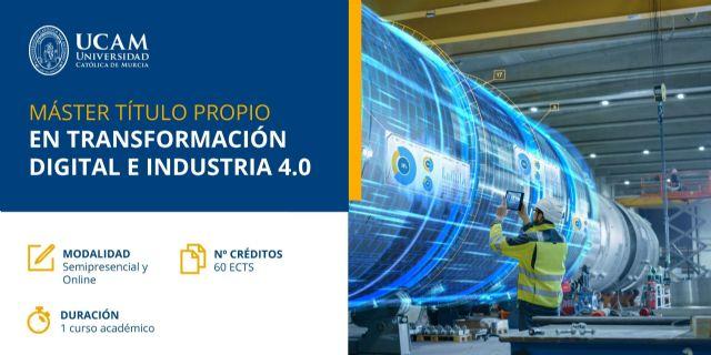 El Máster en Transformación Digital e Industria 4.0 de la UCAM formará a los mejores profesionales en tecnologías 3D y ciberseguridad - 1, Foto 1