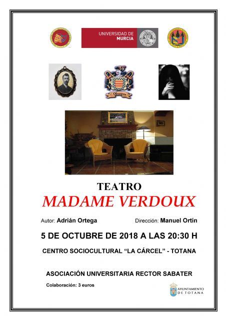 "The ""La Cárcel"" Sociocultural Center hosts the play ""Madame Verdoux"" on Friday, October 5"