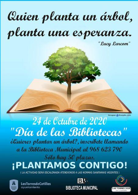 Las Torres de Cotillas celebrará el Día de las Bibliotecas plantando árboles - 1, Foto 1