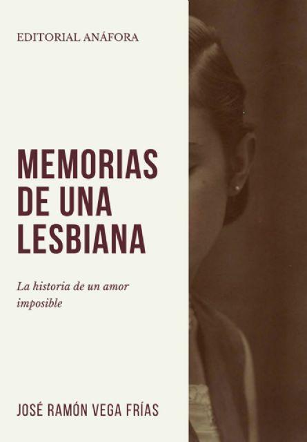 Memorias de una lesbiana, libro ambientado en la ciudad de Murcia - 1, Foto 1