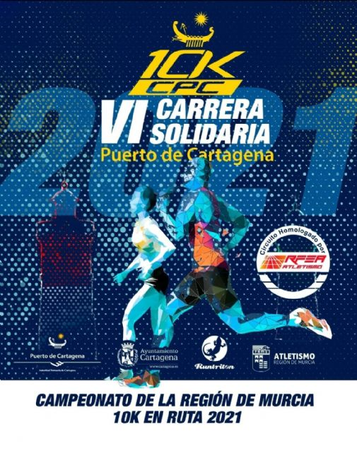 Abiertas inscripciones para la VI Carrera Puerto de Cartagena 10KCPC – Cto. Regional 10K en Ruta 2021 - 1, Foto 1