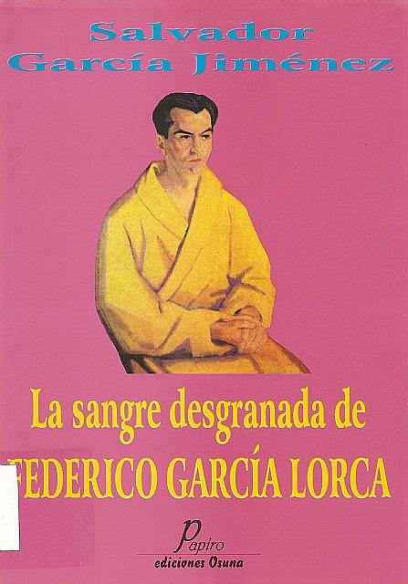 Totana, en la fecunda sangre de García Lorca, Foto 2