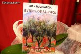 """El escritor totanero Juan Ruiz García presenta el libro Entre los Allozos"""""""