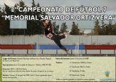 El lunes, 15 de junio, arranca el II Campeonato de fútbol 7 'Memorial Salvador Ortiz'
